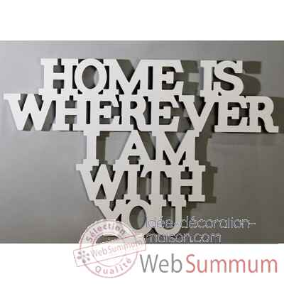"Inscription ""home is wherever i am with you"" Casablanca Design -71431"