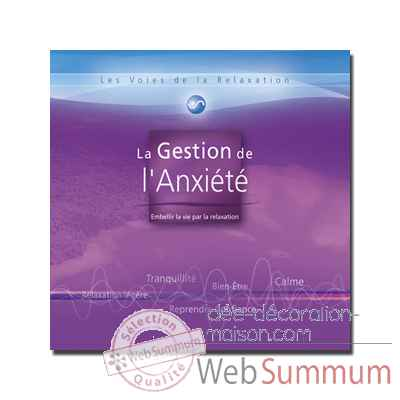 CD - Gestion de l'anxiete - Les voies de la relaxation